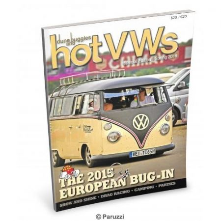 Hot VW`s Special edition. Spring 2016. The 2015 Europese Bug-In